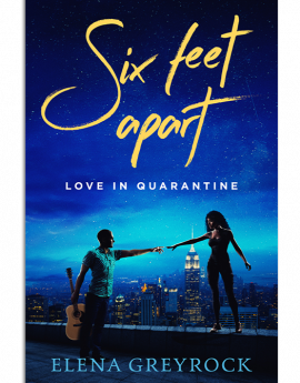 Book One - Six Feet Apart: Love in Quarantine